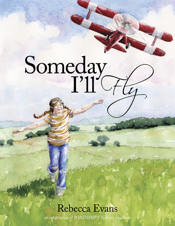 SomedayFlyCover small Introducing Someday Ill Fly by Rebecca Evans